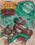 RPG Item: DCC #074: Blades Against Death