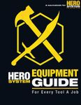 RPG Item: The HERO System Equipment Guide (5th Edition)