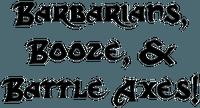 RPG: Barbarians, Booze, & Battle Axes!