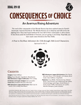 RPG Item: DDAL09-18: Consequences of Choice