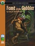 RPG Item: Feast of the Gobbler (S&W)