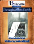 RPG Item: Through a Glass Darkly