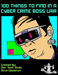 RPG Item: 100 Things to Find in a Cyber Crime Boss Lair