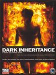 RPG Item: Dark Inheritance (D20 Modern)