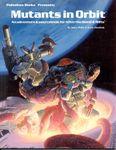 RPG Item: Mutants in Orbit