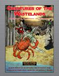 RPG Item: Creatures of the Wastelands