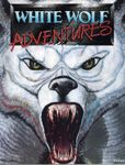 RPG Item: White Wolf Adventures