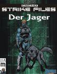 RPG Item: Enemy Strike Files 02: Der Jager (Supers!)