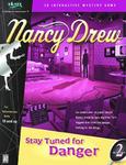 Video Game: Nancy Drew: #2 Stay Tuned for Danger
