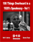 RPG Item: 100 Things Overheard in a 1920s Speakeasy - Vol 1