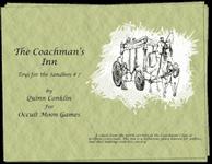 RPG Item: Toys for the Sandbox #007: The Coachman's Inn