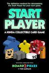 Board Game: Start Player: A Kinda Collectible Card Game