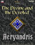 RPG Item: The Divine and the Devoted 4: Aeryandris
