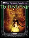 RPG Item: The Genius Guide to: The Death Mage