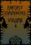 RPG Item: Fantasy Commodities Volume 4