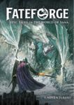 RPG Item: Fateforge - Epic Tales in the World of Eana: Book 1 Adventurers