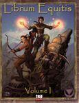 RPG Item: Librum Equitis, Volume I (Second Edition)