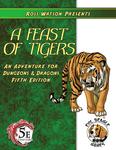 RPG Item: Feast of Tigers