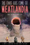 RPG Item: The Chaos Gods Come to Meatlandia
