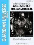 RPG Item: Atlas Star 0.3: The Machinists