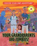 RPG Item: Your Grandparents Are Zombies!