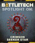RPG Item: BattleTech - Spotlight On: Crimson Seeker Star