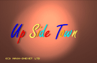 Video Game: Up Side Town