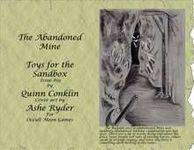 RPG Item: Toys for the Sandbox #019: The Abandoned Mine