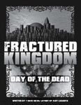 RPG Item: Fractured Kingdom: Day of the Dead