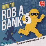 Board Game: How to Rob a Bank