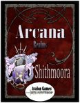 RPG Item: Arcana Realms, Shithmoora