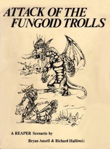Attack of the Fungoid Trolls: A Reaper Scenario Cover Artwork