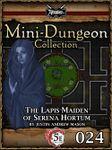 RPG Item: Mini-Dungeon Collection 024: The Lapis Maiden of Serena Hortum (5E)