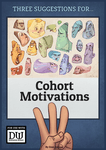 RPG Item: Three Suggestions for...: Cohort Motivations