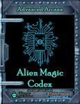 RPG Item: Advanced Arcana: Alien Magic Codex