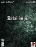 RPG Item: Agents of Oblivion: Starfall Jungle (Savage Worlds)