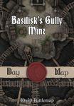 RPG Item: Basilisk's Gully Mine