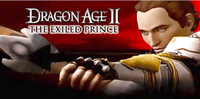 Video Game: Dragon Age II: The Exiled Prince