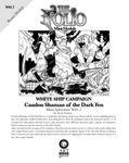 RPG Item: Mini-Adventure WS1.7: Candon Shaman of the Dark Fen
