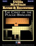 RPG Item: Rooms & Encounters: The Crypt of the Plague-Bearers