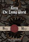 RPG Item: Xeros, the Living World