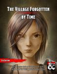 RPG Item: The Village Forgotten By Time
