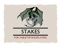RPG Item: Stakes For Tabletop Roleplaying