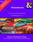 RPG Item: Classic Modules Today EX1: Dungeonland
