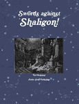 RPG Item: Swords Against Shaligon!