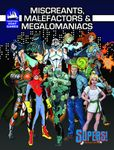 RPG Item: Miscreants, Malefactors & Megalomaniacs (Supers!)