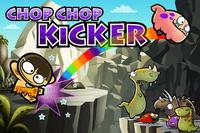 Video Game: Chop Chop Kicker