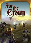 Board Game: For the Crown (Second Edition)