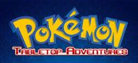 RPG: Pokémon Tabletop Adventures