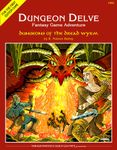 RPG Item: Dungeon Delve Adventure #2: Dungeons of the Dread Wyrm